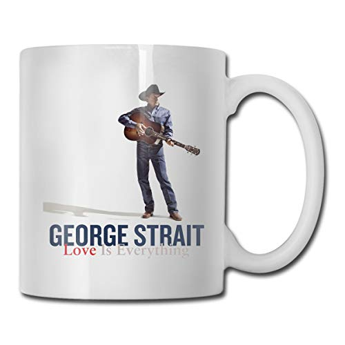 Robert A Gonzalez George Strait Funny Coffee Or Tea Mugs Great Gift for Men, Women, Mom Or Dad, Sister, Brother, Boss, Teacher - George Strait Coffee