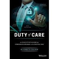 Duty of Care: An Executive Guide for Corporate Boards in the Digital Era