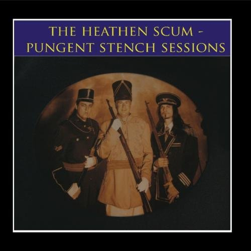 The Pungent Stench Sessions