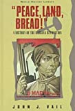 Peace, Land, Bread!, John J. Vail, 0816028184