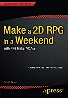 Beginning RPG Maker VX Ace: Darrin Perez: 9781484207857