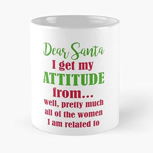 Dear Santa I Get My Attitude Classic Mug