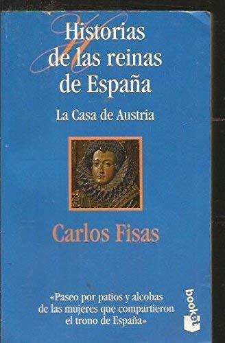 Historias de las reinas de España: Amazon.es: Carlos Fisas: Libros