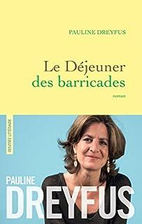 Le déjeuner des barricades, Dreyfus, Pauline