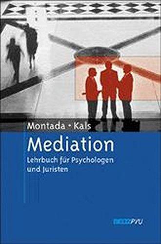Mediation Gebundenes Buch – 1. März 2001 Leo Montada Elisabeth Kals BeltzPVU 3621274928