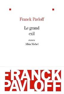 Le grand exil, Pavloff, Franck