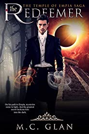 The Redeemer: Book Two Of The Temple Of Empia Saga
