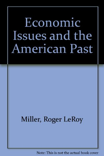 Economic Issues and the American Past