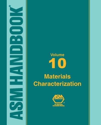 asm-handbook-volume-10-materials-characterization-asm-handbook-asm-handbook
