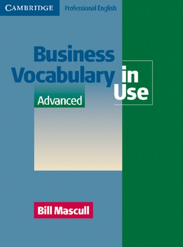 Business Vocabulary in Use: Advanced. Edition with answers