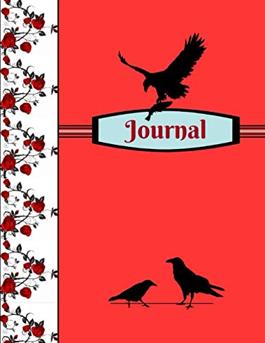Journal: Eagle Crow Raven Birds Floral Rose Pattern Gift - Lined JOURNAL, 130 pages, 8.5