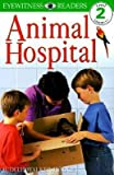img - for BY Walker-Hodge, Judith ( Author ) [{ Animal Hospital By Walker-Hodge, Judith ( Author ) May - 17- 1999 ( Paperback ) } ] book / textbook / text book