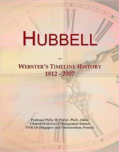 Hubbell: Webster's Timeline History, 1812 - 2007