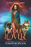 WOLF LOVER (Claiming My Pack Series)