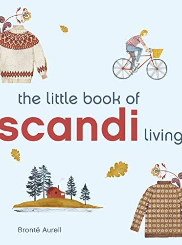 Little Book of Scandi Living (Little Book of Living) by Brontë Aurell