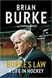 Burke's L@w A Life in Hockey {Hardcover} Oct 13 2020
