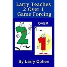 Larry Teaches 2/1 Game Forcing
