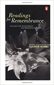 Book Readings for Remembrance: A Collection for Funerals and Memorial Services