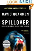 #10: Spillover: Animal Infections and the Next Human Pandemic