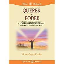 Querer es poder (Spanish Edition)