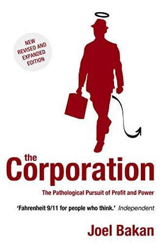 the corporation the pathological pursuit of profit and power 読書