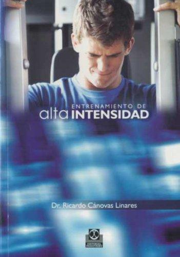 ENTRENAMIENTO DE ALTA INTENSIDAD (Spanish Edition)