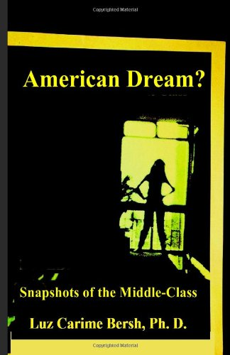 American Dream? Snapshots of The Middle Class pdf