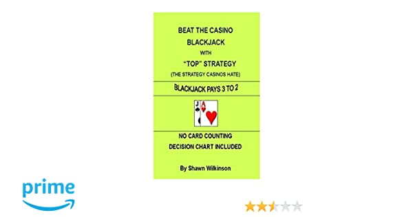 Beat The Casino BLACKJACK With