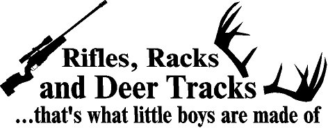 Tracks Vinyl Decal - RIFLES RACKS AND DEER TRACKS THATS WHAT LITTLE BOYS ARE MADE OF WALL DECAL VINYL LETTERING WORDS QUOTE HOME DECOR KIDS ROOM BOYS WITH RIFLE 10