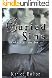 Buried Sins: A Romantic Suspense (Luke Fletcher Series Book 2)