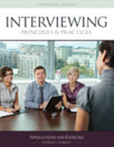 Interviewing Principles and Practices: Applications and Exercises