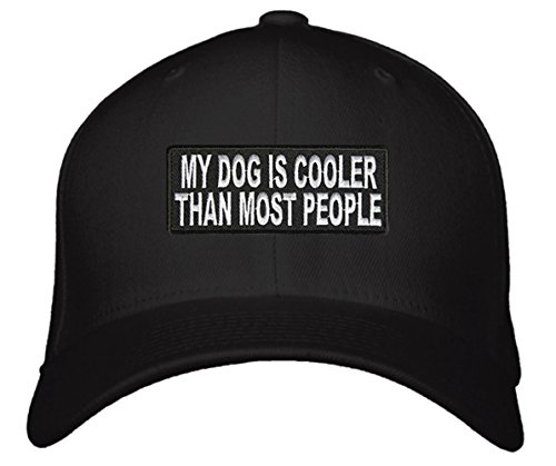 My Dog Is Cooler Than Most People Hat - Unisex Adjustable Black - Puppy Owner Lover Cap