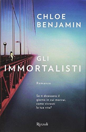 Book cover from Gli immortalisti by Chloe Benjamin