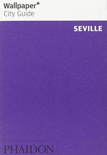 Wallpaper* City Guide Seville 2014 (2013-06-10) (Wallpaper Guide 2014)