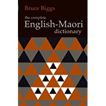 The Complete English-Maori Dictionary