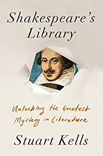 Book Cover: Shakespeare's Library: Unlocking the Greatest Mystery in Literature