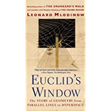 Leonard Mlodinow: Euclid's Window : The Story of Geometry from Parallel Lines to Hyperspace (Paperback); 2002 Edition