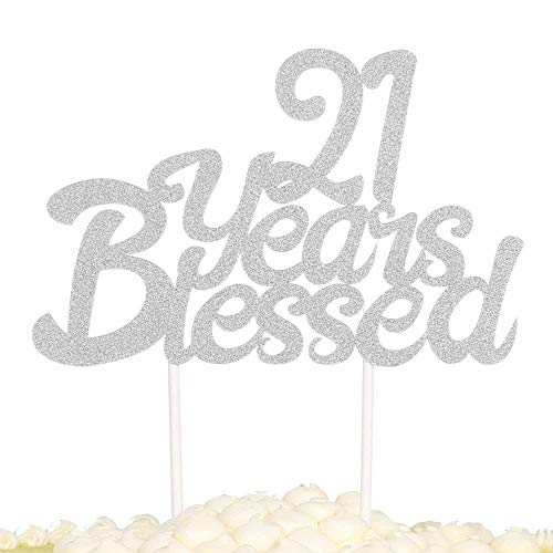 (KISKISTONITE Silver Single Sided Glitter 21 Years Blessed Cake Topper - Happy 21th Birthday - Wedding Anniversary Fabulous Party Decorations Special Event)