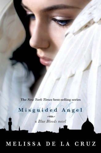 Misguided Angel A Blue Bloods Novel Hardcover 2010