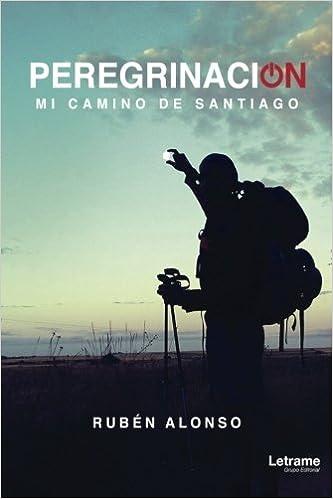 Mi camino de Santiago (Guía): Amazon.es: Rubén Alonso: Libros