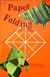 Paper Folding for Beginners, William D. Murray and Francis J. Rigney, 0486207137