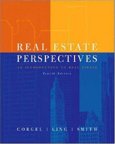Real Estate Perspectives:  An Introduction to Real - Ling Real Estate