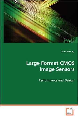 Large Format CMOS Image Sensors: Performance and Design -