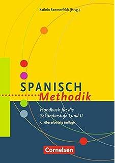 Fachdidaktik Spanisch: Tradition - Innovation - Praxis. Buch + CD ...