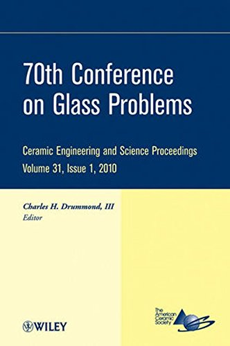 70th Conference on Glass Problems: Ceramic Engineering and Science Proceedings, Volume 31, Issue 1