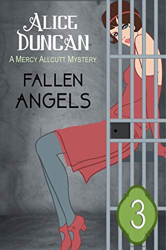 Fallen Angels (A Mercy Allcutt Mystery, Book 3): Historical Cozy Mystery by [Duncan, Alice]