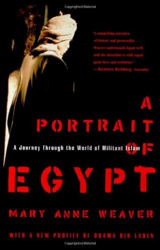 Read Online A Portrait of Egypt: A Journey Through the World of Militant Islam pdf epub