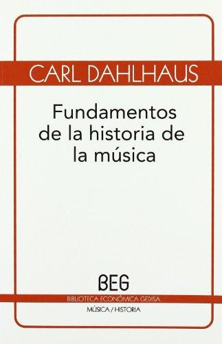 Descargar Libro Fundamentos De La Historia De La Música Carl Dahlhaus