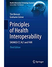 Principles of Health Interoperability: SNOMED CT, HL7 and FHIR