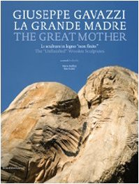 Giuseppe Gavazzi: the Great Mother (English and Italian Edition) ebook